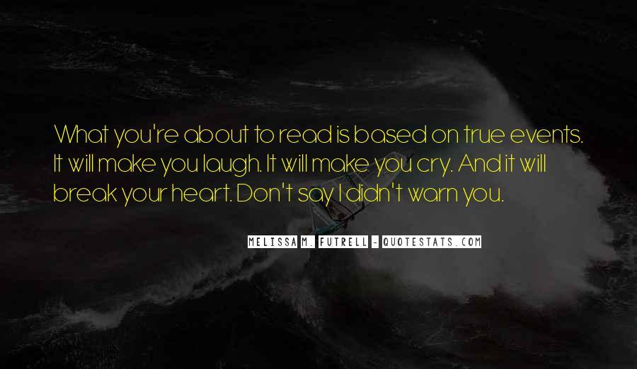 If We Break Up Quotes #4066