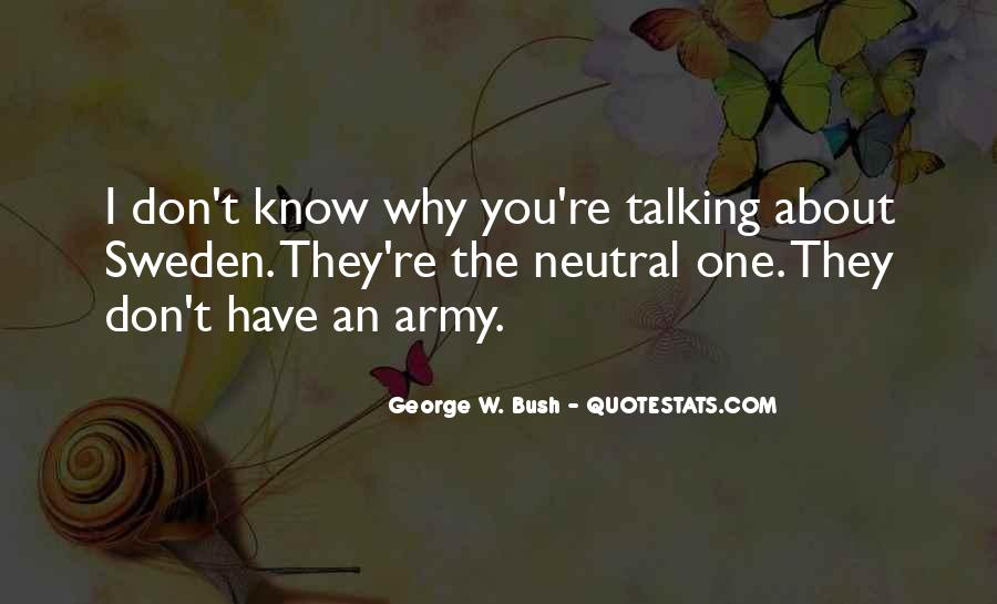 If We're Talking Let Me Know Quotes #10188