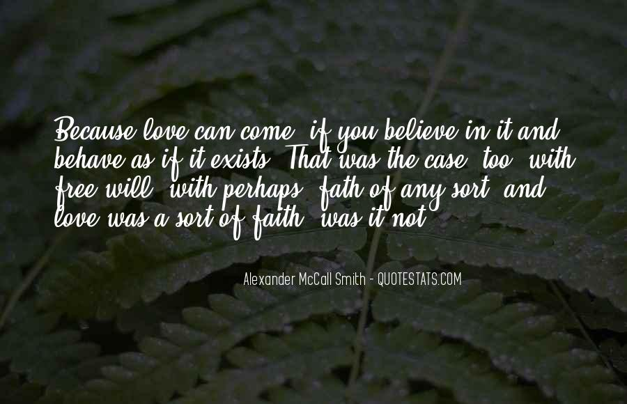 If You Believe In Love Quotes #1121510
