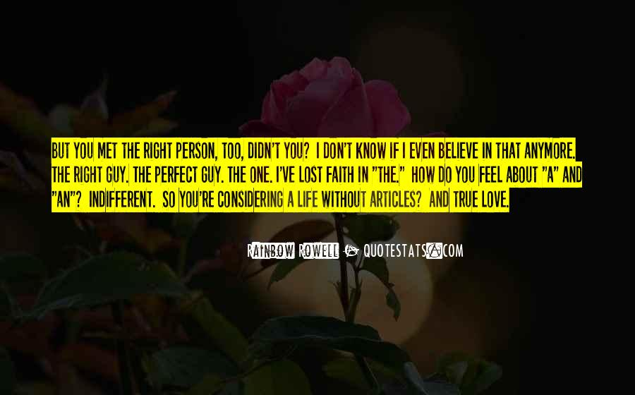 If You Believe In Love Quotes #1466619