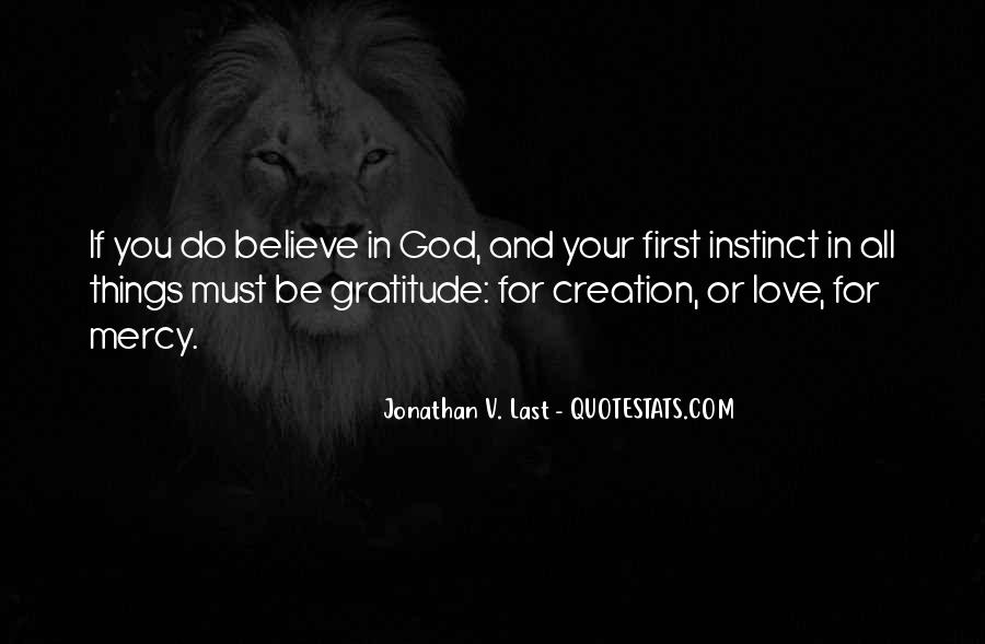 If You Believe In Love Quotes #218328