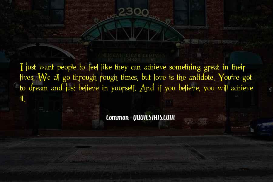 If You Believe In Love Quotes #418813