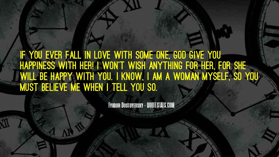 If You Believe In Love Quotes #500811