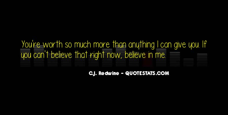 If You Believe In Love Quotes #508519