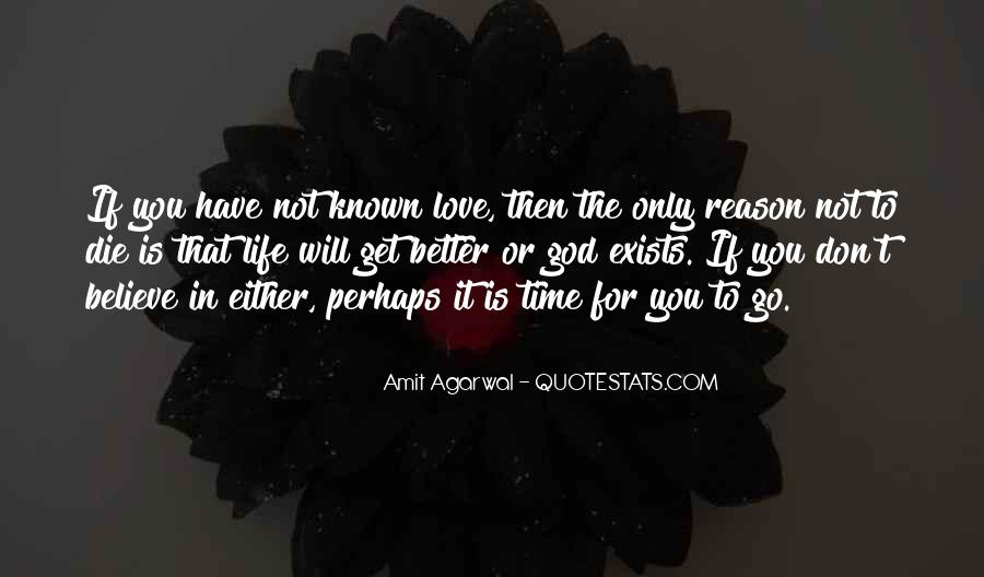 If You Believe In Love Quotes #574800