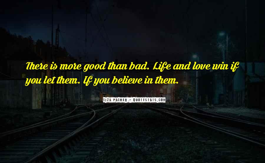 If You Believe In Love Quotes #607155