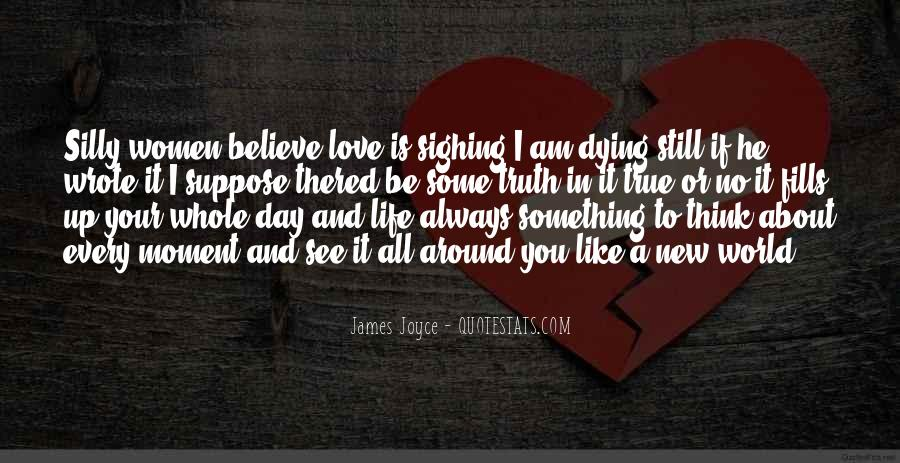 If You Believe In Love Quotes #909458