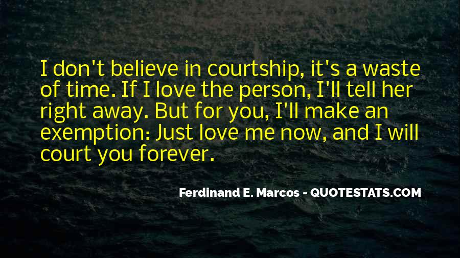 If You Believe In Love Quotes #947305