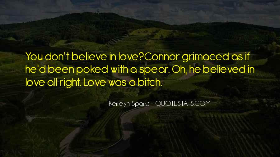 If You Believe In Love Quotes #966107