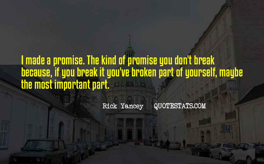 If You Break A Promise Quotes #1112577