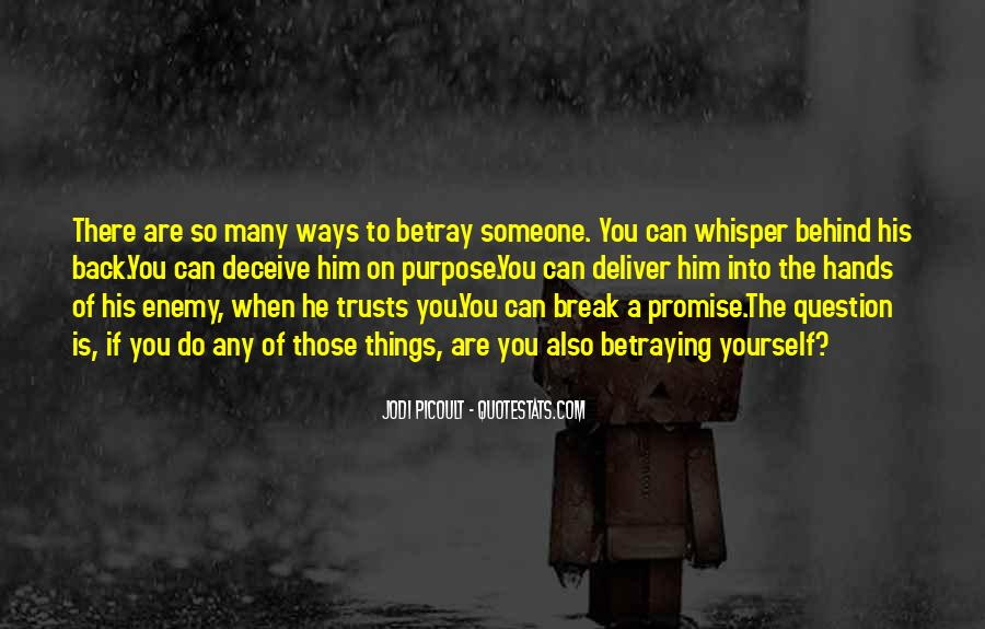 If You Break A Promise Quotes #1186417
