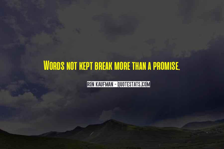 If You Break A Promise Quotes #248663