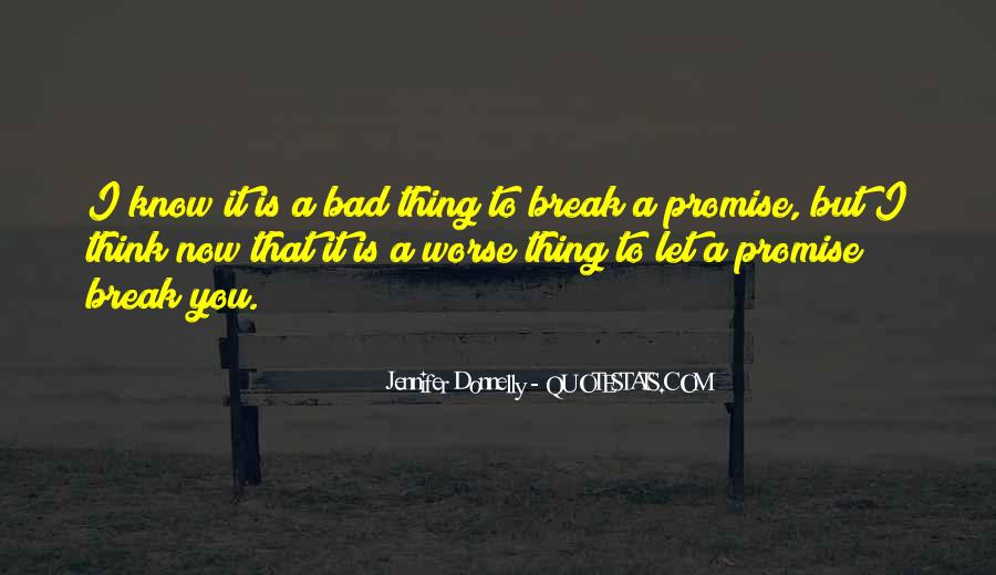 If You Break A Promise Quotes #759021