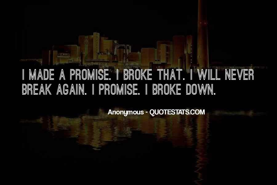 If You Break A Promise Quotes #967578