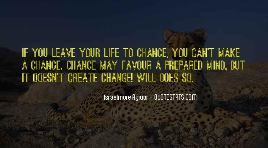 If You Can't Change It Quotes #1077392