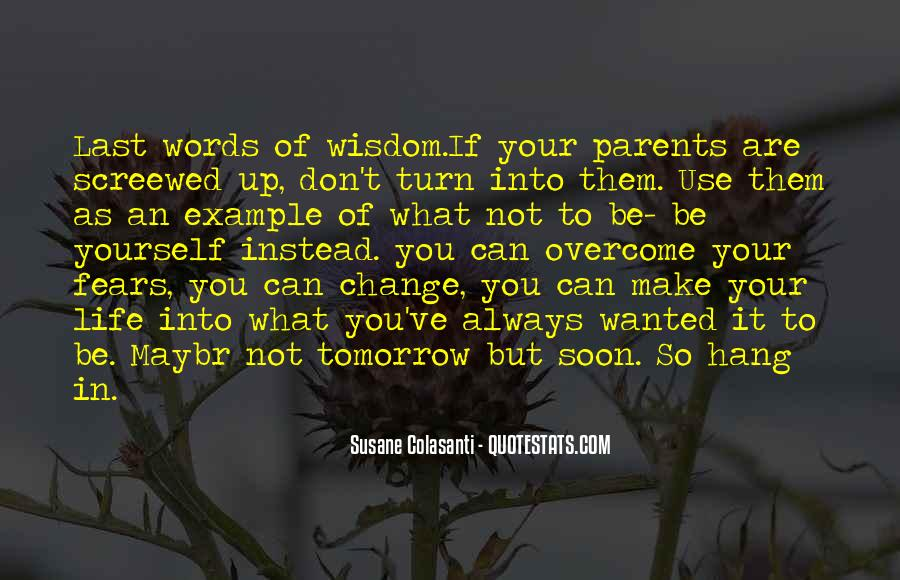If You Can't Change It Quotes #1528614