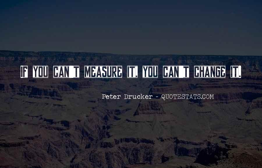 If You Can't Change It Quotes #155587