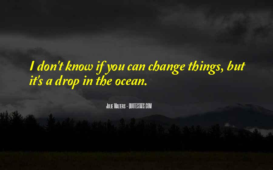 If You Can't Change It Quotes #187566