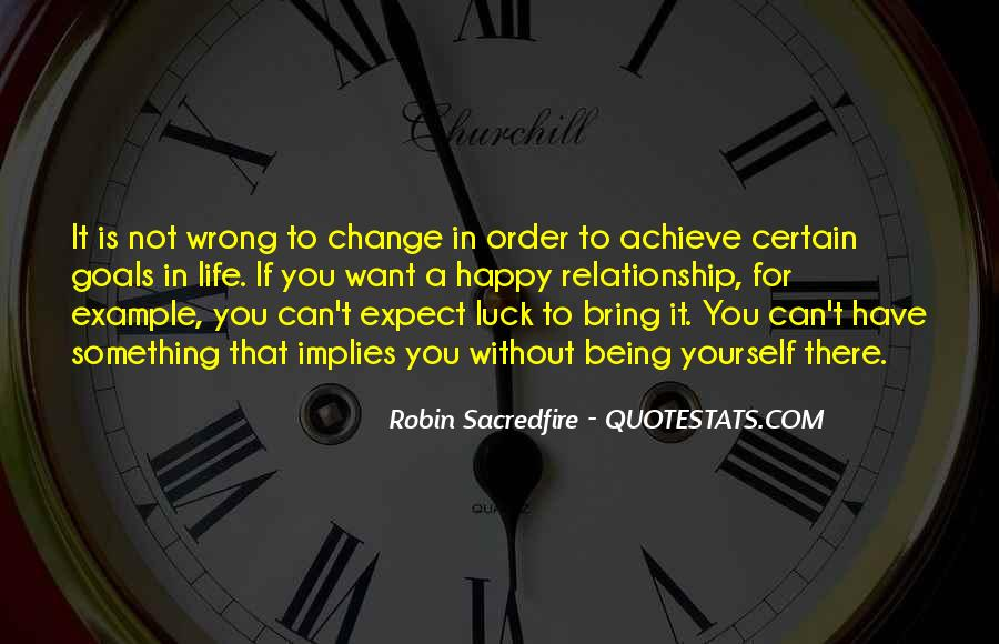 If You Can't Change It Quotes #21816