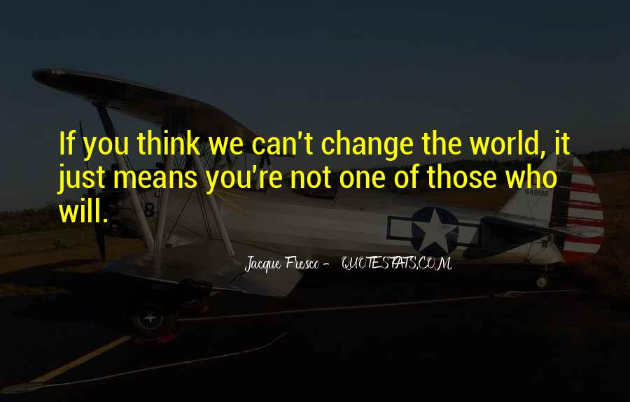 If You Can't Change It Quotes #317758