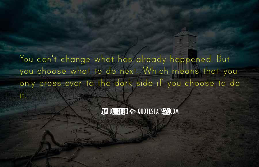 If You Can't Change It Quotes #498236