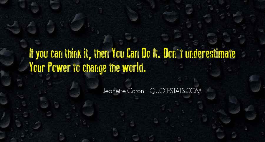 If You Can't Change It Quotes #544480