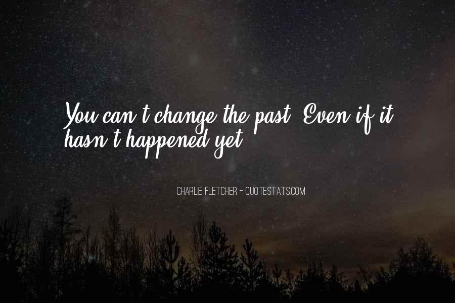 If You Can't Change It Quotes #906419