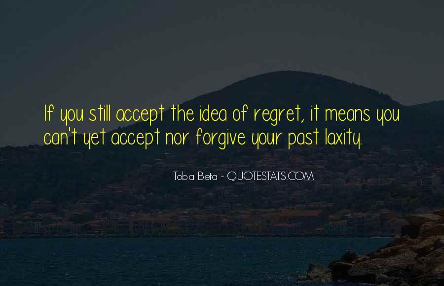 If You Can't Forgive Quotes #1010355