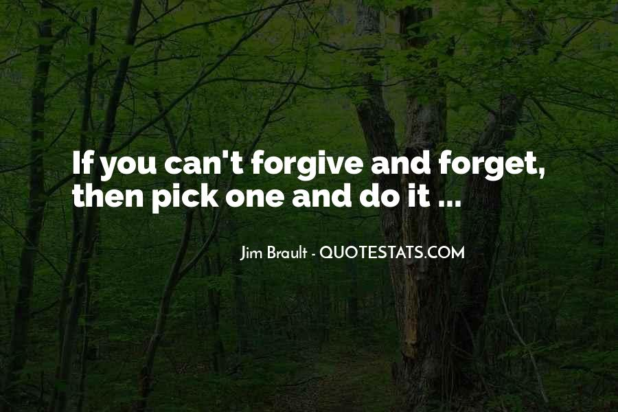 If You Can't Forgive Quotes #1224264
