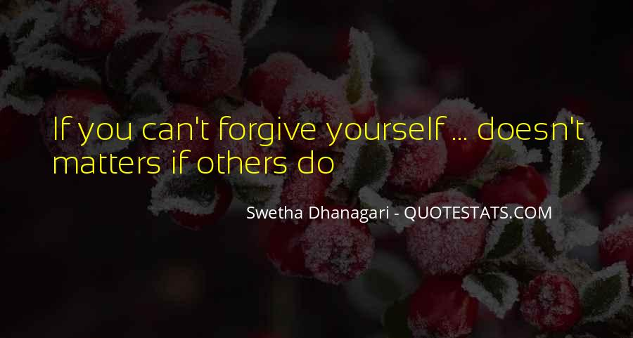 If You Can't Forgive Quotes #1276521