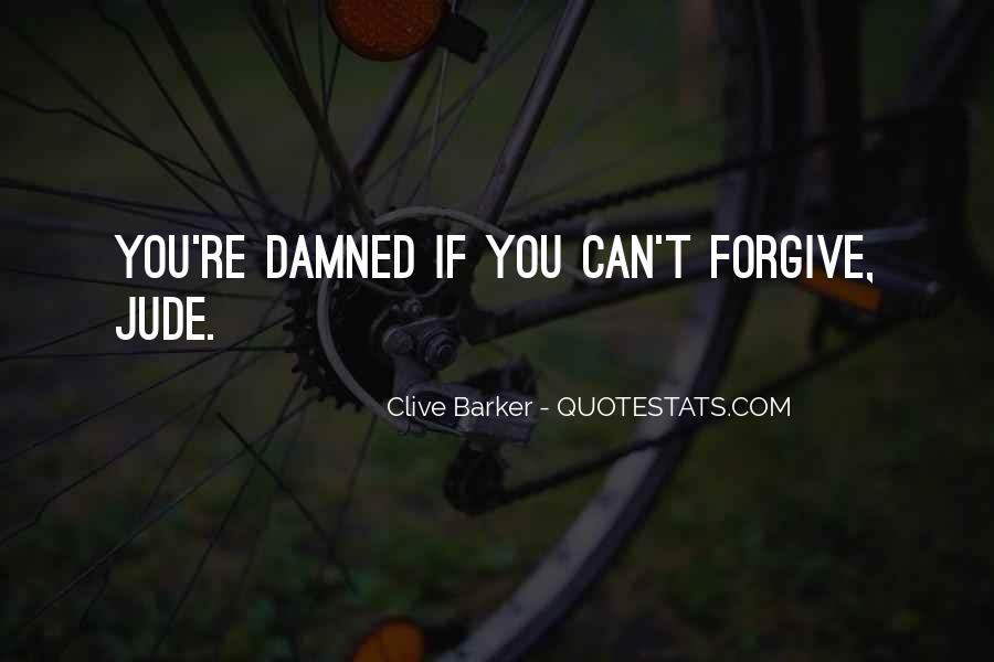 If You Can't Forgive Quotes #1602646