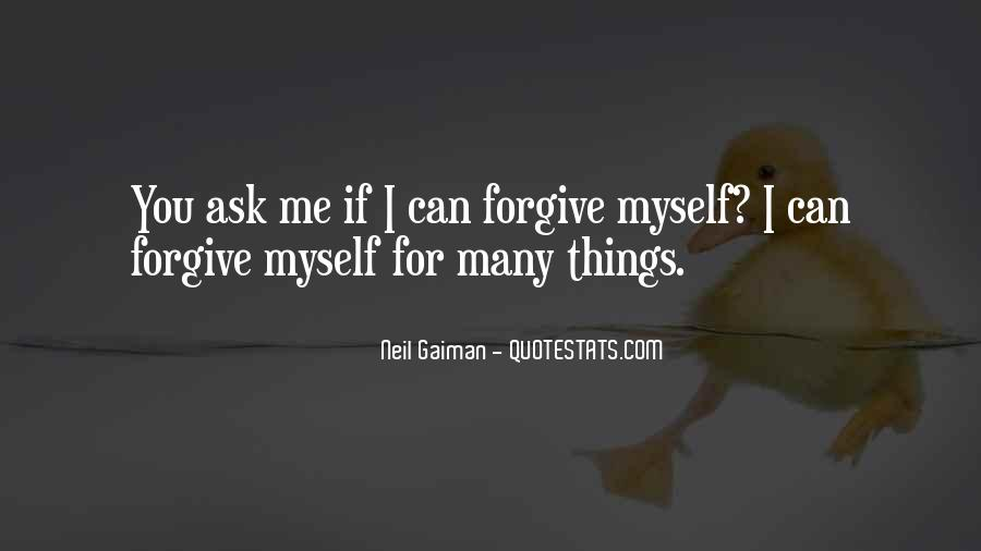 If You Can't Forgive Quotes #1706884