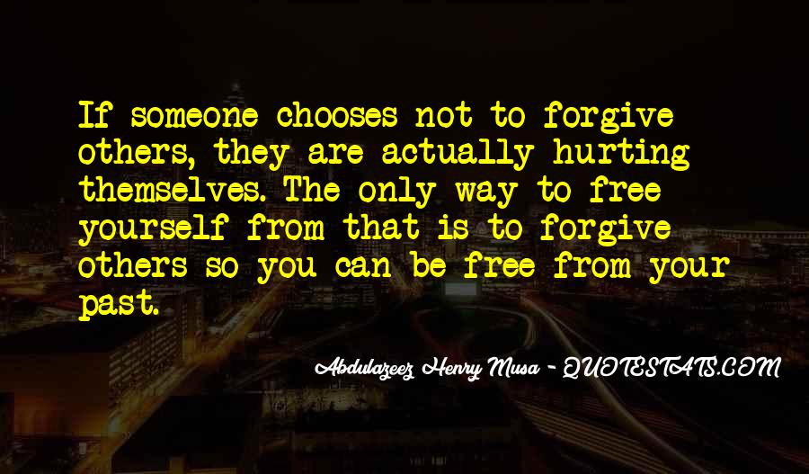 If You Can't Forgive Quotes #618349