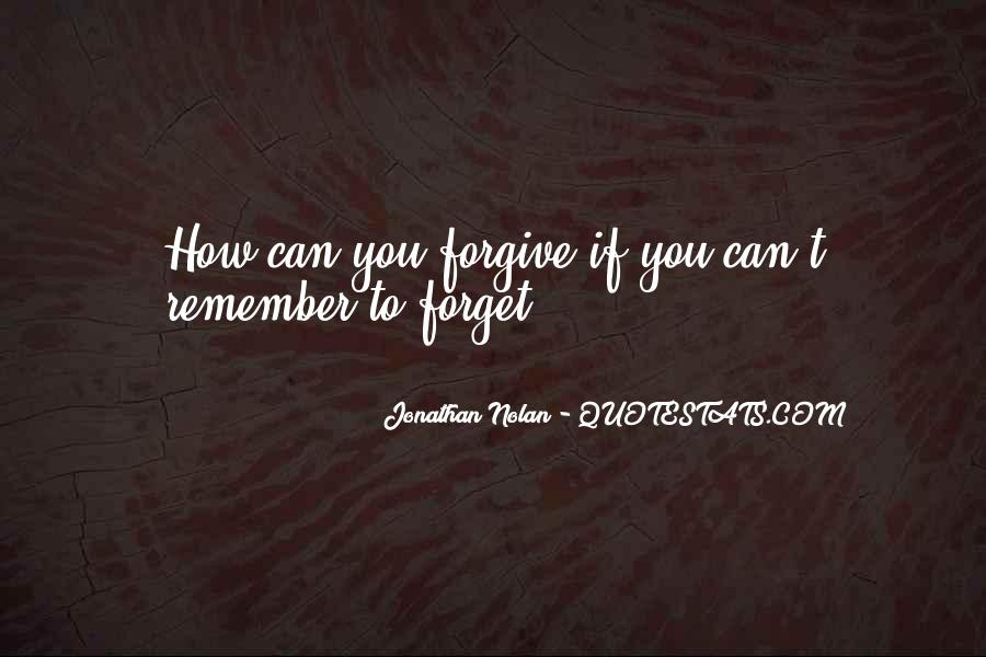 If You Can't Forgive Quotes #638410