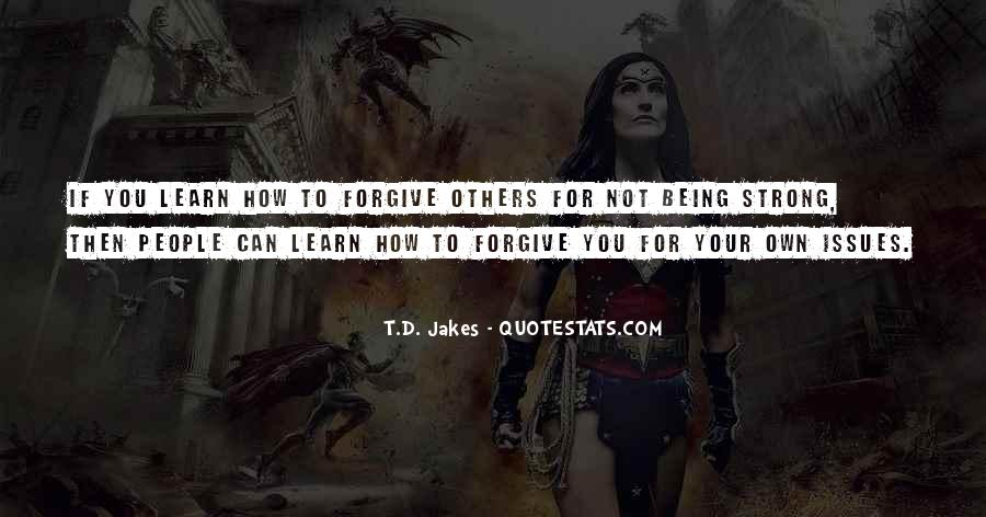 If You Can't Forgive Quotes #755382