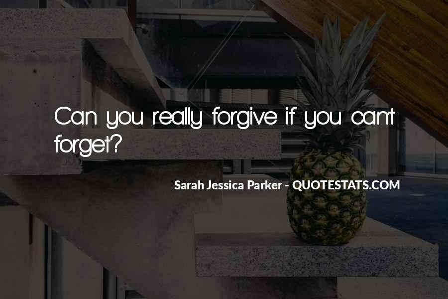 If You Can't Forgive Quotes #952156