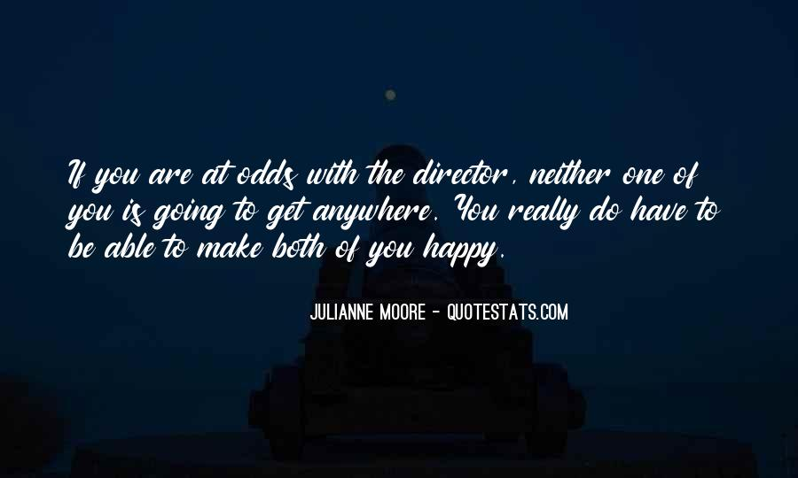 If You Can't Make Her Happy Quotes #13565