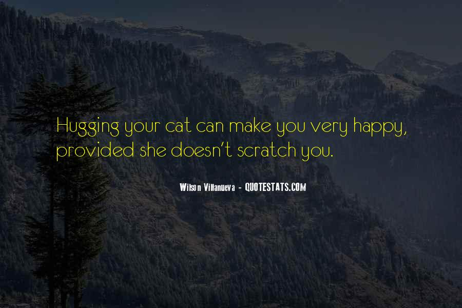 If You Can't Make Her Happy Quotes #15980