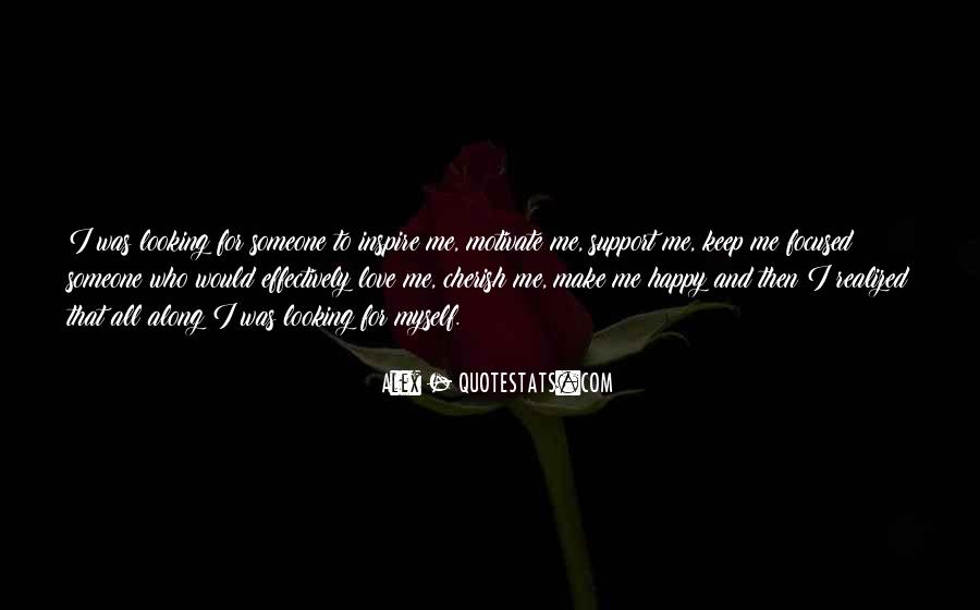 If You Can't Make Her Happy Quotes #29939