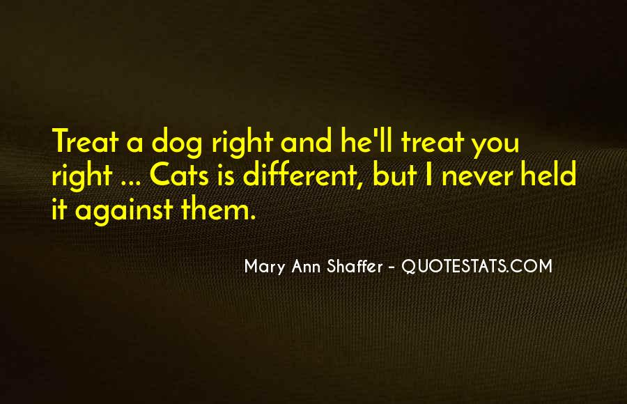 If You Can't Treat Her Right Quotes #135629