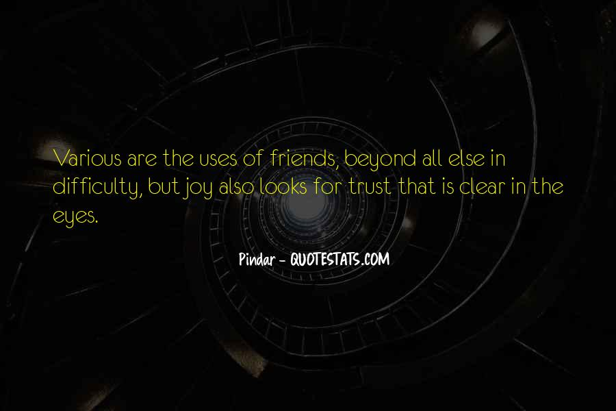If You Can't Trust Your Friends Quotes #110786