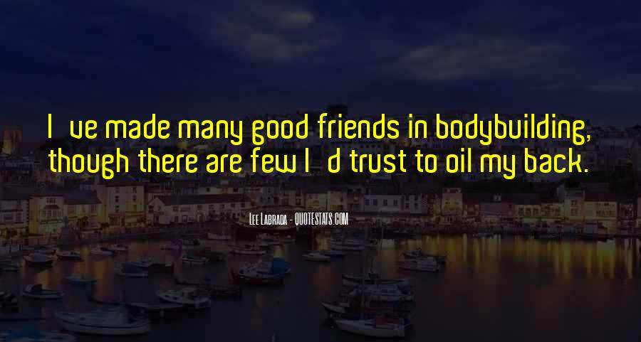If You Can't Trust Your Friends Quotes #250180