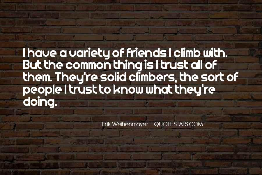 If You Can't Trust Your Friends Quotes #282883