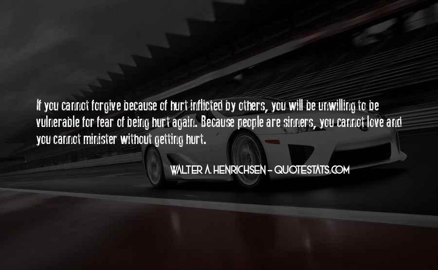 If You Cannot Forgive Quotes #1193771