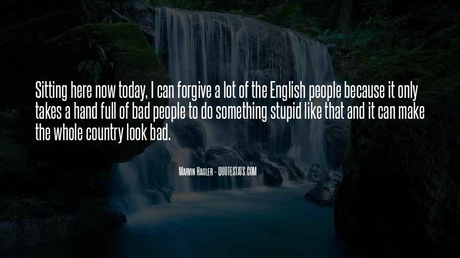 If You Cannot Forgive Quotes #12207