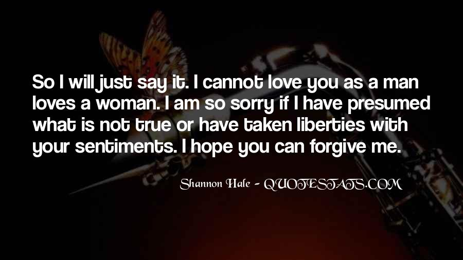 If You Cannot Forgive Quotes #1361665