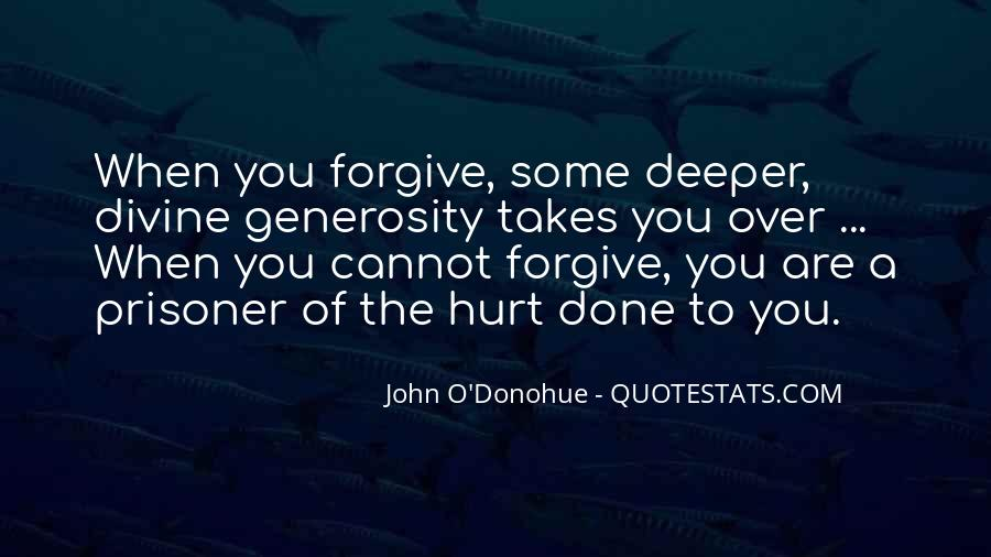 If You Cannot Forgive Quotes #21527