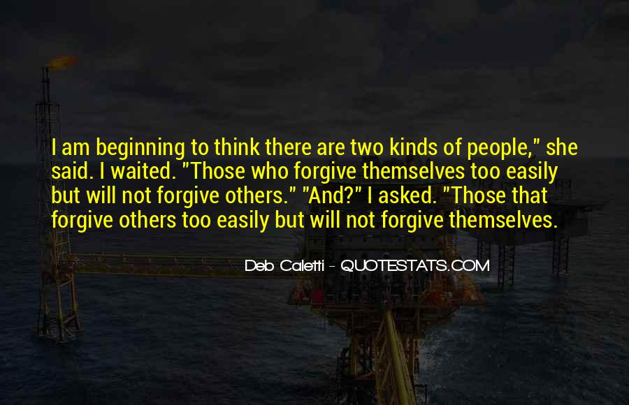 If You Cannot Forgive Quotes #23872