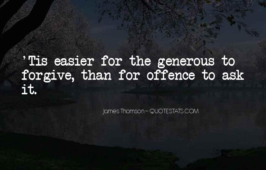 If You Cannot Forgive Quotes #25329