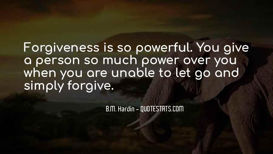If You Cannot Forgive Quotes #6461